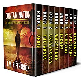 Contamination Box Set: The Complete Post-Apocalyptic Series (Books 0-7) by [T.W. Piperbrook]