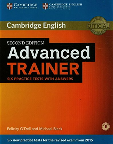 Odell, F: Advanced Trainer Six Practice Tests with Answers w
