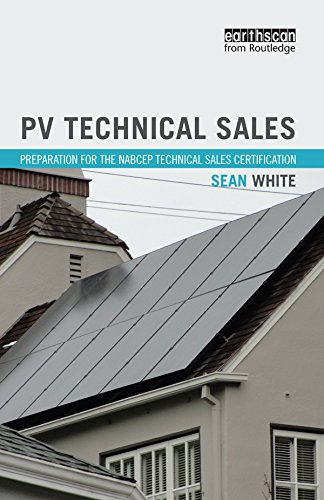 PV Technical Sales: Preparation for the NABCEP Technical Sales Certification