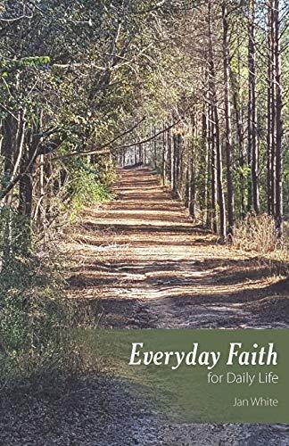 Everyday Faith for Daily Life