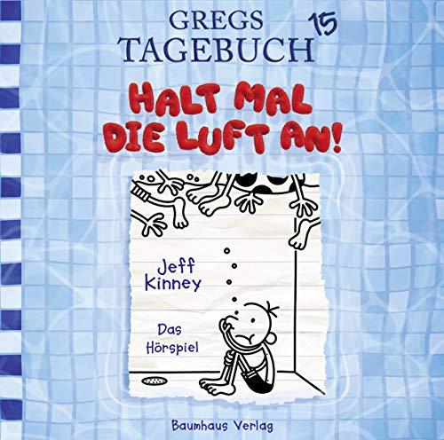 Gregs Tagebuch 15 - Halt mal die Luft an!: . Hörspiel.
