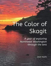 The Color of Skagit: A year of exploring Northwest Washington through the lens