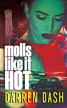 Molls Like It Hot
