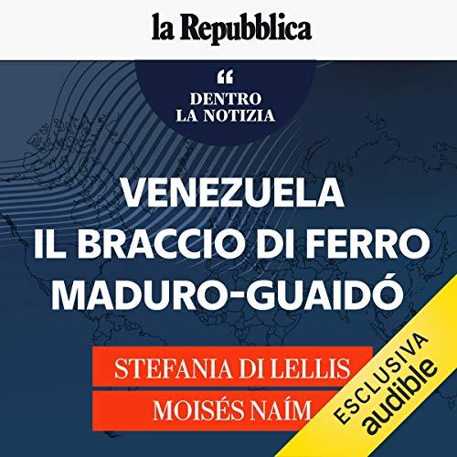 Venezuela, il braccio di ferro Maduro-Guaidò copertina