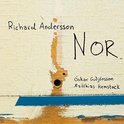 Richard Andersson, Oskar Gudjonsson & Matthias Hemstock