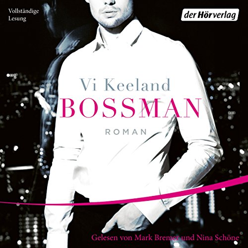 Bossman                   By:                                                                                                                                 Vi Keeland                               Narrated by:                                                                                                                                 Mark Bremer,                                                                                        Nina Schöne                      Length: 10 hrs and 3 mins     Not rated yet     Overall 0.0