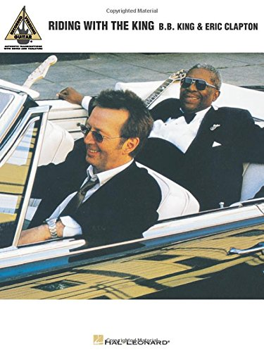 B.B. King & Eric Clapton - Riding with the King (Guitar Recorded Versions)