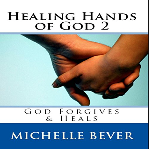Healing Hands of God 2 audiobook cover art