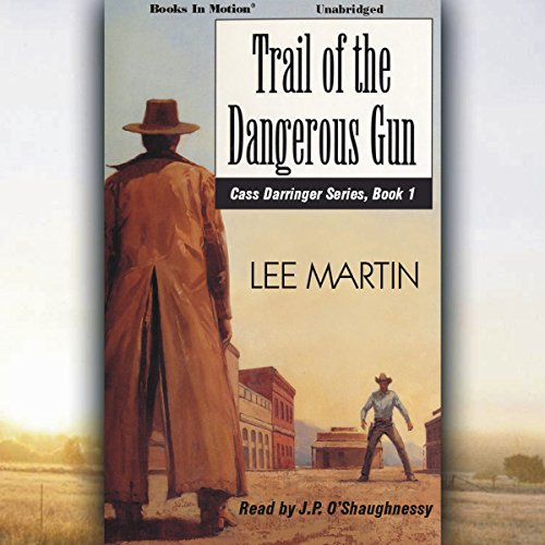 Trail of the Dangerous Gun audiobook cover art