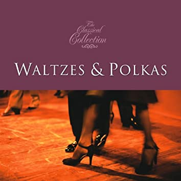 Classical Collections... Waltzes & Polkas