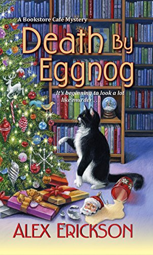 Death by Eggnog (A Bookstore Cafe Mystery Book 5)