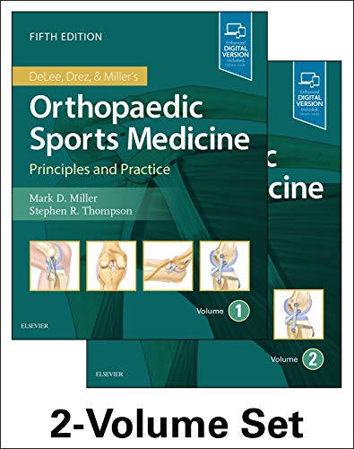 Compare Textbook Prices for DeLee, Drez and Miller's Orthopaedic Sports Medicine: 2-Volume Set 5 Edition ISBN 9780323544733 by Miller MD, Mark D.,Thompson MD  MEd  FRCSC, Stephen R.
