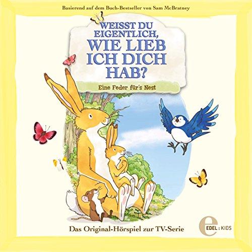 Eine Feder fürs Nest. Das Original-Hörspiel zur TV-Serie Titelbild