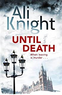 Until Death: A gripping thriller about the dark secrets hiding in a marriage