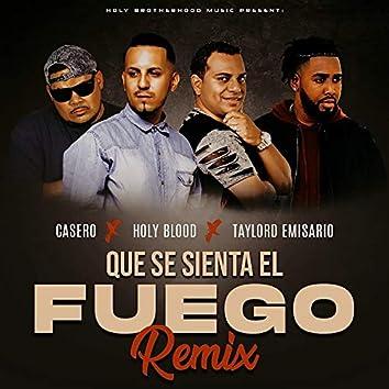 Que Se Sienta el Fuego (Remix)