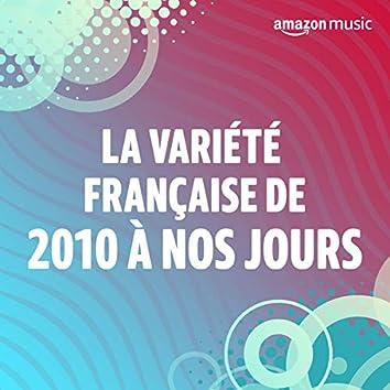 La variété française de 2010 à nos jours