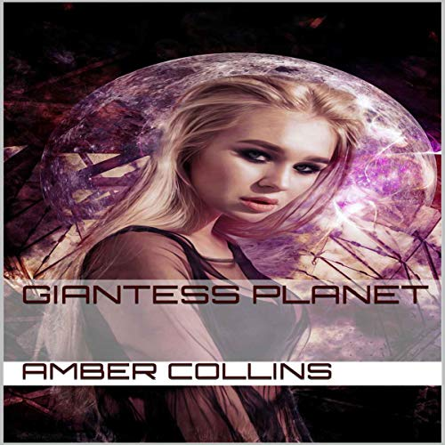 Giantess Planet Audiobook By Amber Collins cover art
