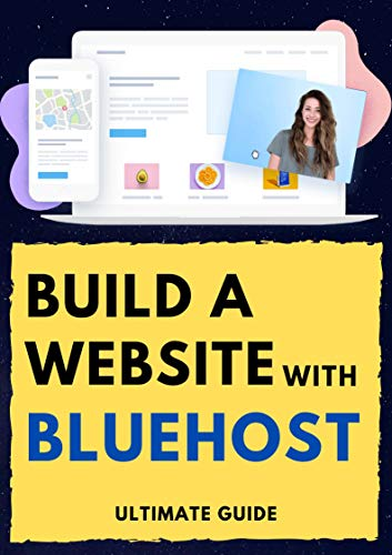 Build a Website with Bluehost | Ultimate Guide | Mini eBook