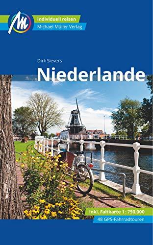 Niederlande Reiseführer Michael Müller Verlag: Individuell reisen mit vielen praktischen Tipps. (MM-Reisen)