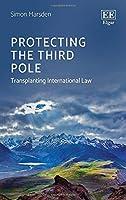 Protecting the Third Pole: Transplanting International Law