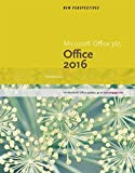 New Perspectives MicrosoftOffice 365 & Office 2016: Introductory, Spiral bound Version