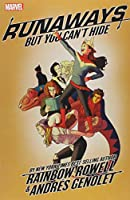 Runaways By Rainbow Rowell Vol. 4: But You Can't Hide (Runaways By Rainbow Rowell (4))