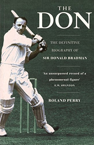 The Don: The Definitive Biography Of Sir Donald (English Edition)