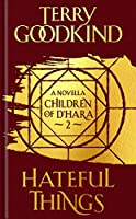 Hateful Things (Children of D'hara)