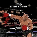Mike Tyson [Explicit]