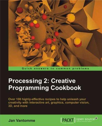 Processing 2: Creative Programming Cookbook (English Edition)