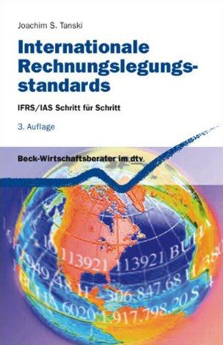 Internationale Rechnungslegungsstandards: IFRS/IAS Schritt für Schritt (Beck-Wirtschaftsberater im dtv)