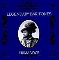 Legendary Baritones by VARIOUS ARTISTS (1995-04-25)
