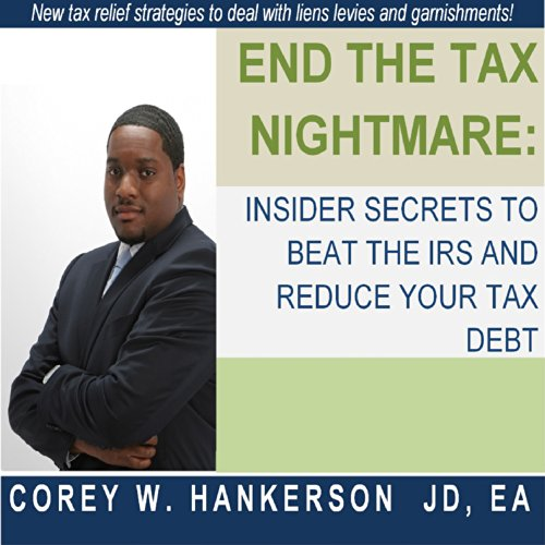 End the Tax Nightmare audiobook cover art