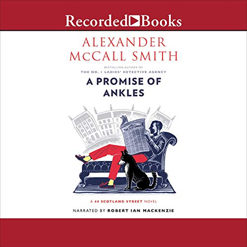 A Promise of Ankles Audiobook By Alexander McCall Smith cover art