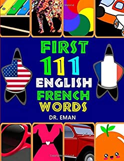 First 111 English French Words: 111 High Resolution Images&words for Kids