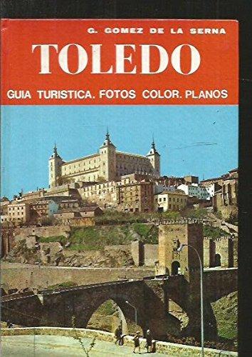 TOLEDO. GUIA TURISTICA, FOTOS COLOR, PLANOS