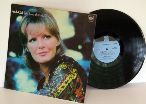 PETULA CLARK the song of my life. GREAT COPY. First UK press 1971. Matrix A-1, B-3. On pale blue black Pye records.