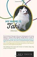 My Name is Tahi 1460249755 Book Cover