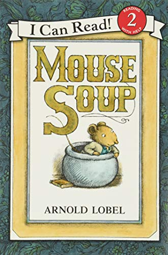 Mouse Soup (I Can Read Level 2)の詳細を見る
