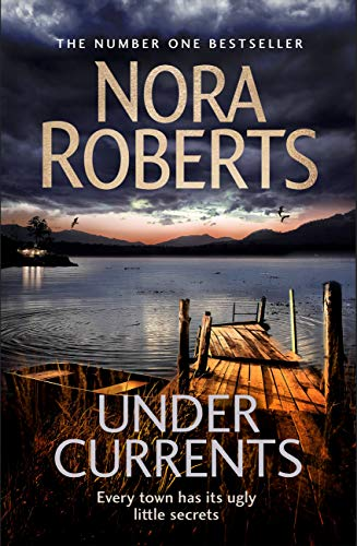 Under Currents by [Nora Roberts]