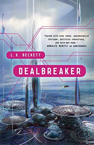 Dealbreaker (The Bounceback Book 2) by [L. X. Beckett]