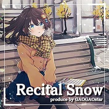 Recital Snow