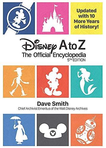 Disney A to Z: The Official Encyclopedia (Fifth Edition)