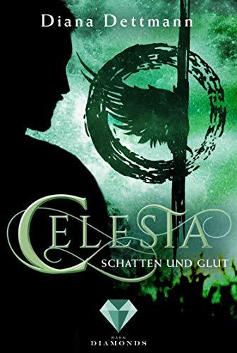 Celesta: Schatten und Glut (Band 3): (Fantasy-Liebesgeschichte)
