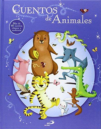 Cuentos de animales: Más de 40 cuentos, clásicos y modernos (Cuentos y ficción)