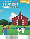 Manners of the Heart Grade 4 Student Workbook: An Elementary Heart Education Curriculum
