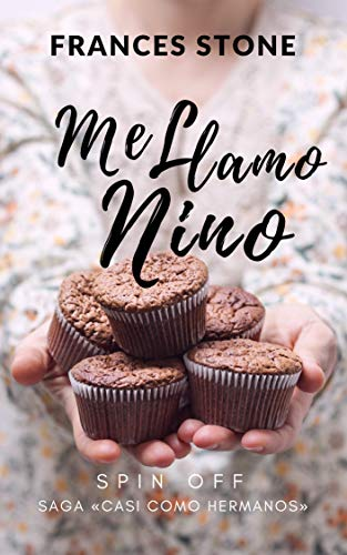Me llamo Nino (Casi Como Hermanos nº 4) eBook: Stone, Frances ...