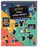 Harry Potter(TM) Filme selber drehen: Tipps & Tricks für Filmemacher