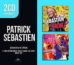 2CD Originaux: Sébastien Se Lâche / L'Indispensable Pour Faire La Fête - Best Of