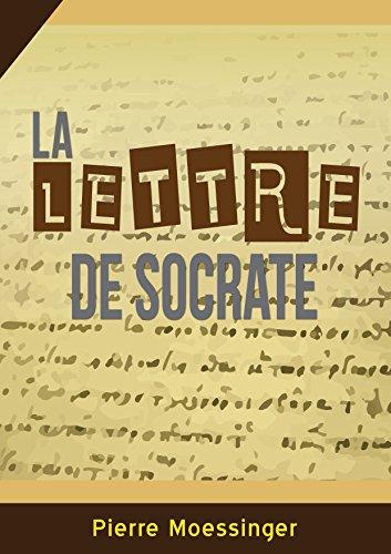 La lettre de Socrate (Contes philosophiques t. 4)